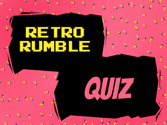 retro rumble quiz